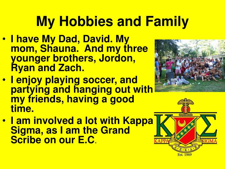 My Hobbies and Family