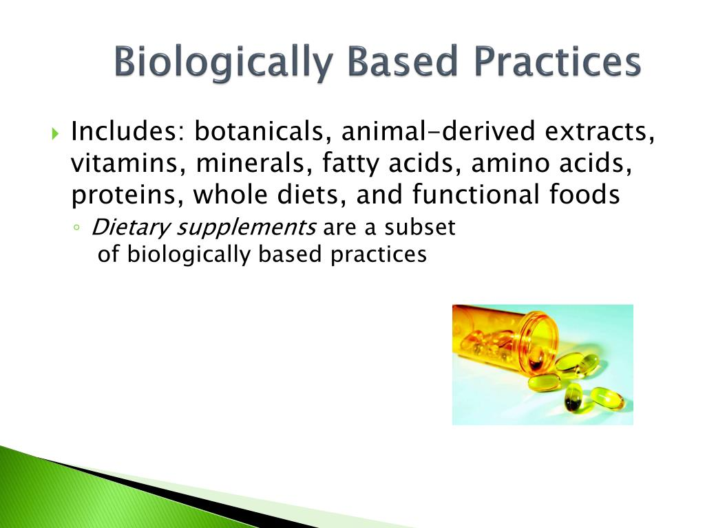 Biologically Based Practices