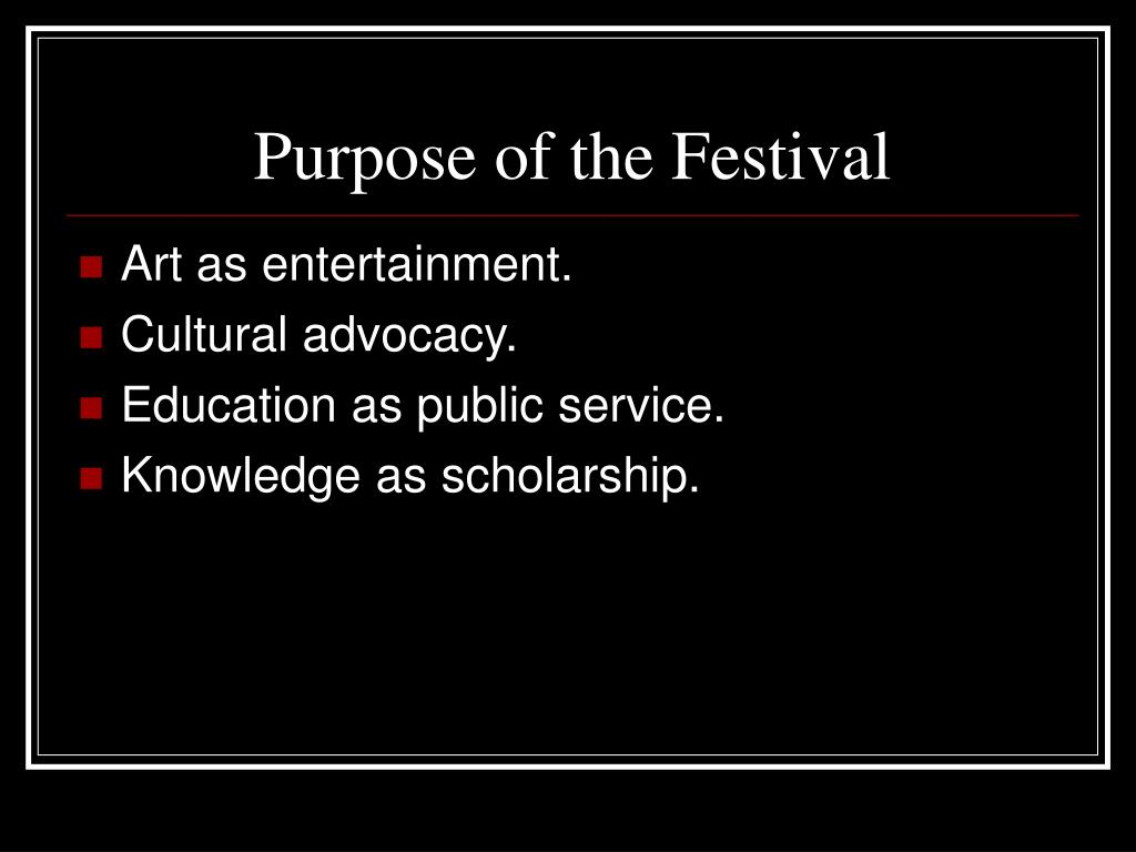 Purpose of the Festival