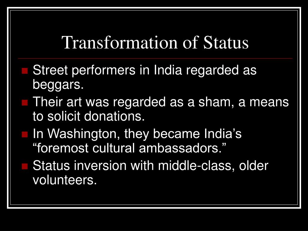 Transformation of Status