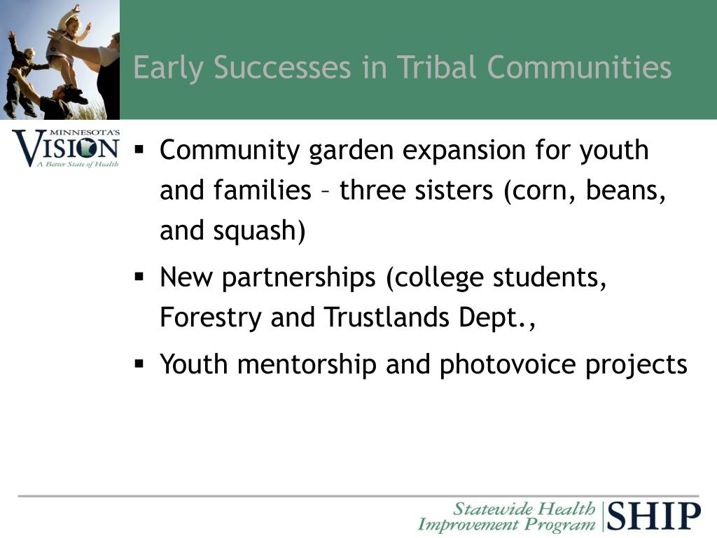 Early Successes in Tribal Communities