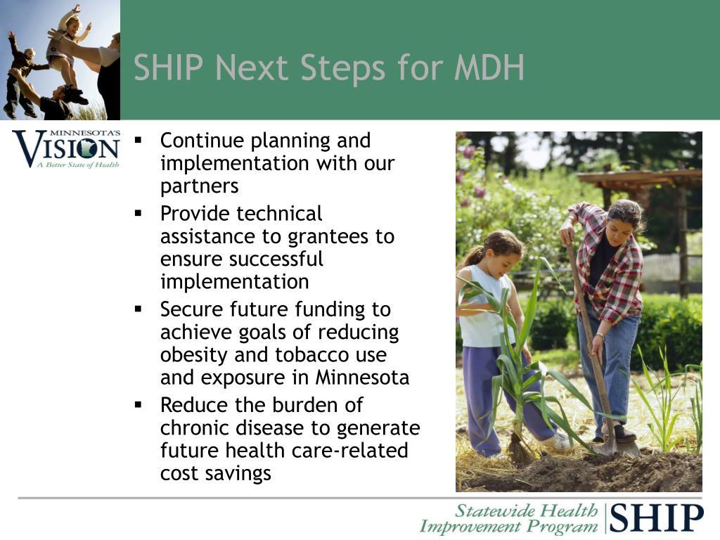 SHIP Next Steps for MDH