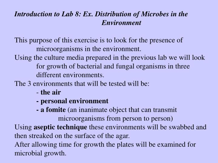 Introduction to Lab 8: Ex. Distribution of Microbes in the