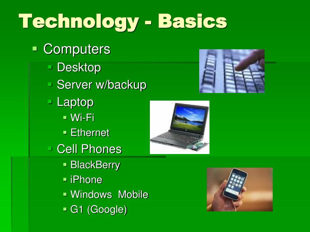 Technology - Basics