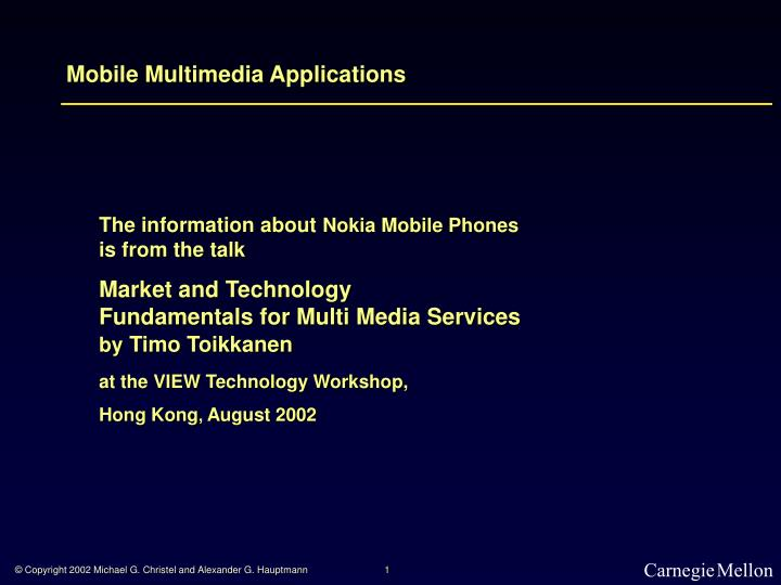 Mobile multimedia applications
