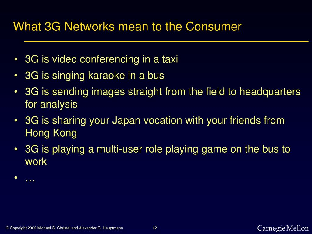 What 3G Networks mean to the Consumer