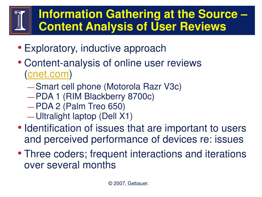 Information Gathering at the Source – Content Analysis of User Reviews