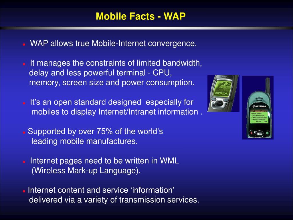Mobile Facts - WAP