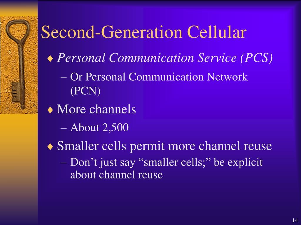 Second-Generation Cellular