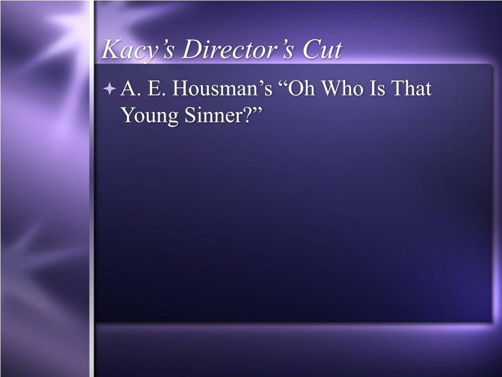 Kacy's Director's Cut