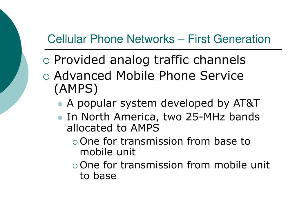 Cellular Phone Networks – First Generation