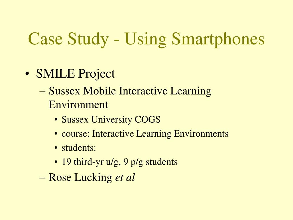 Case Study - Using Smartphones