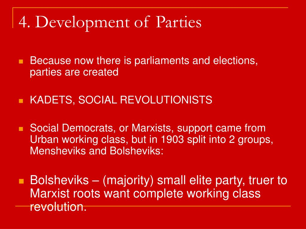 4. Development of Parties