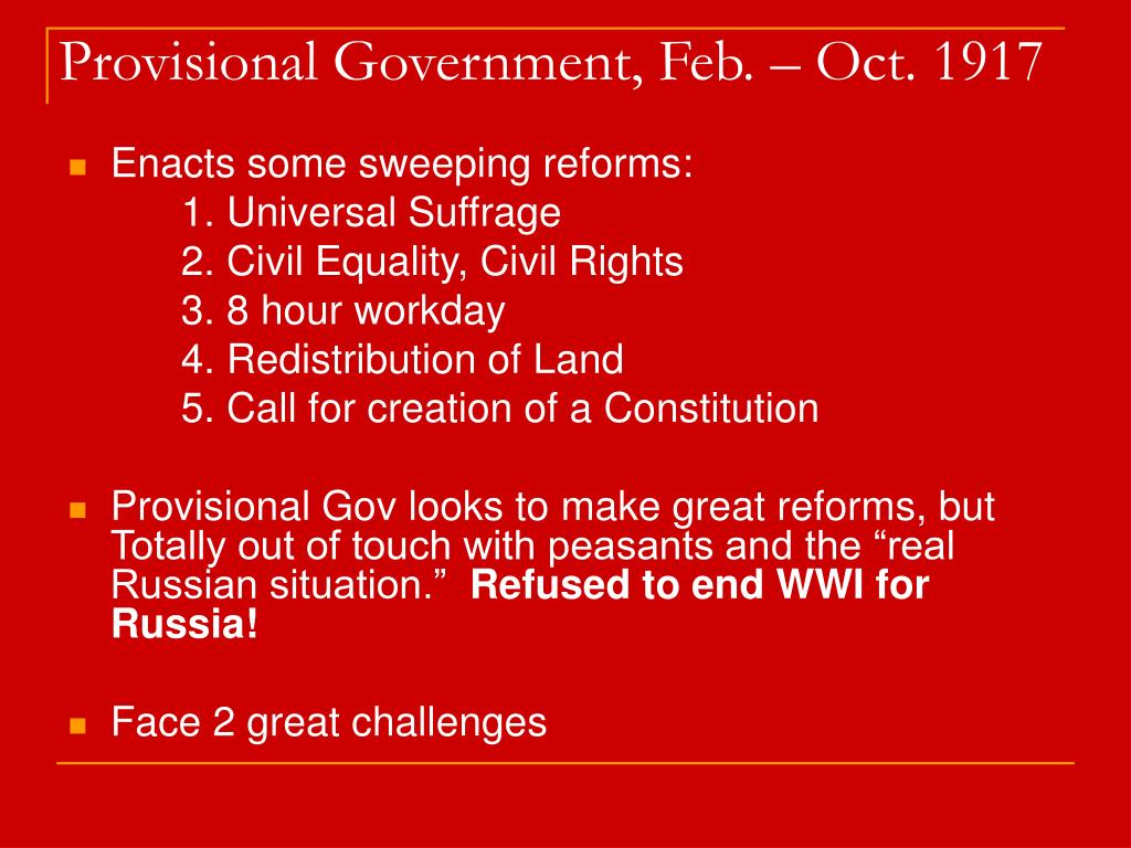 Provisional Government, Feb. – Oct. 1917