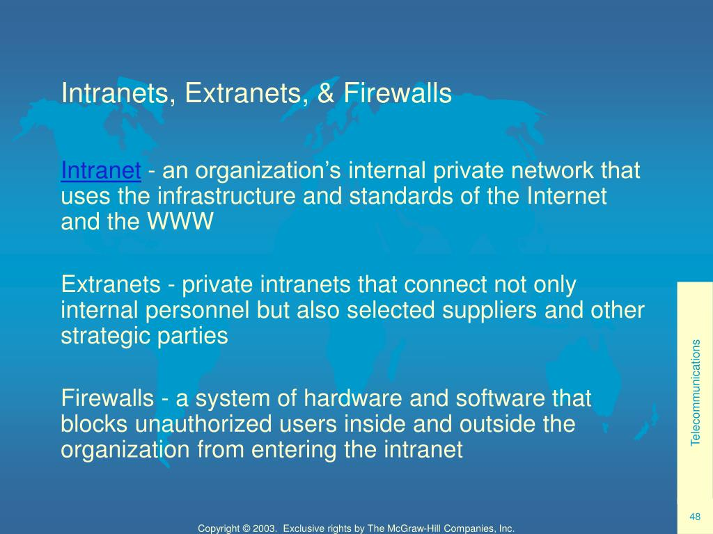 Intranets, Extranets, & Firewalls
