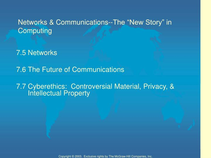 Networks communications the new story in computing