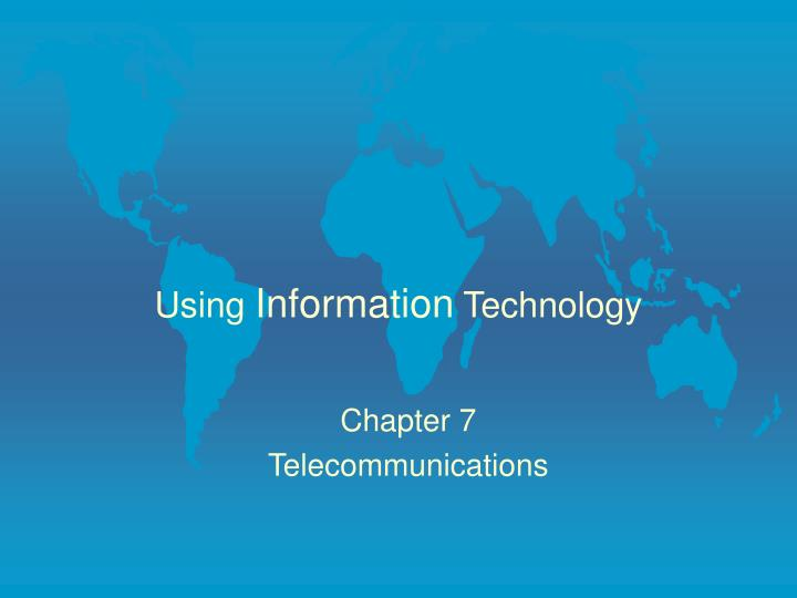 Using information technology l.jpg