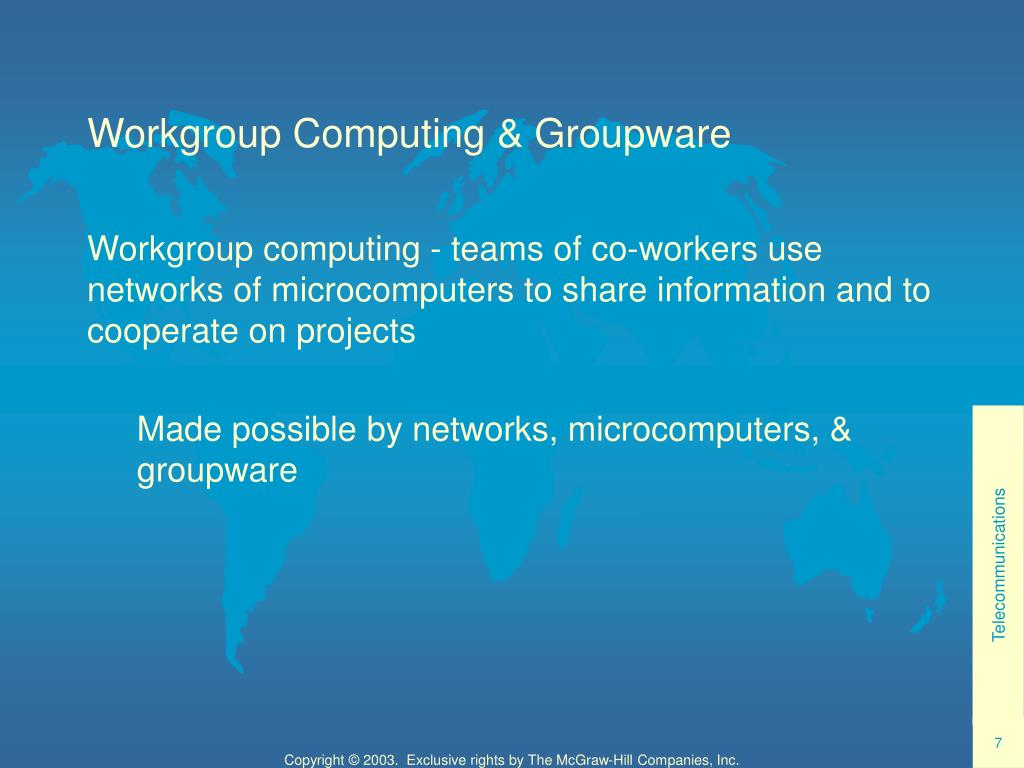 Workgroup Computing & Groupware