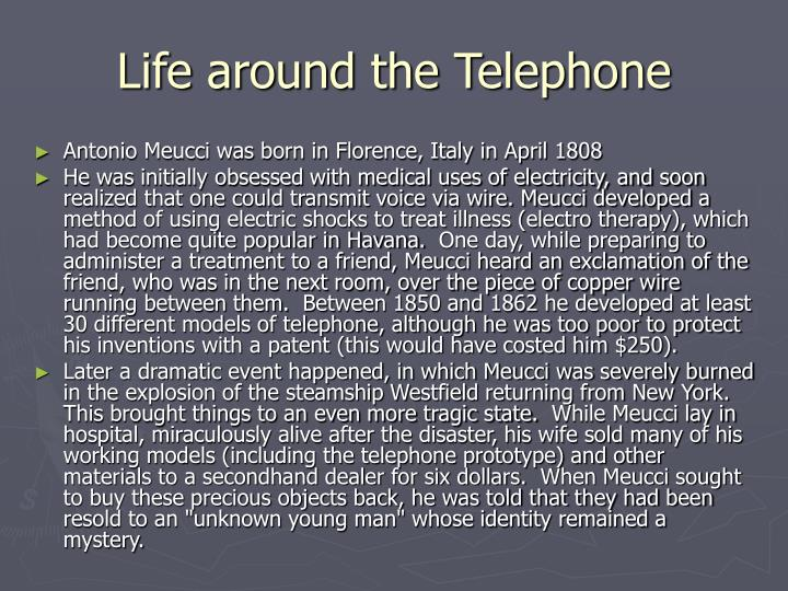 Life around the telephone
