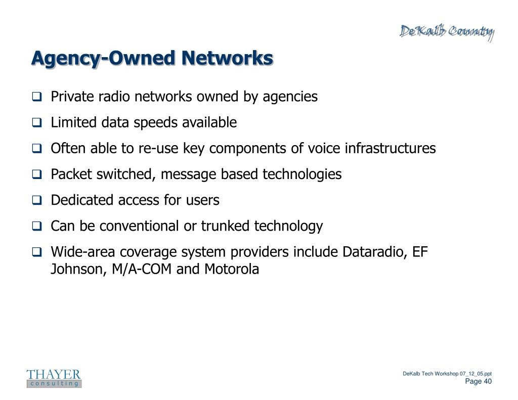 Agency-Owned Networks