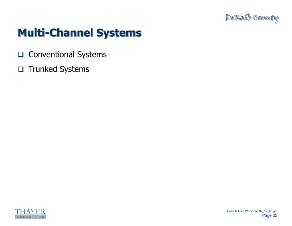 Multi-Channel Systems