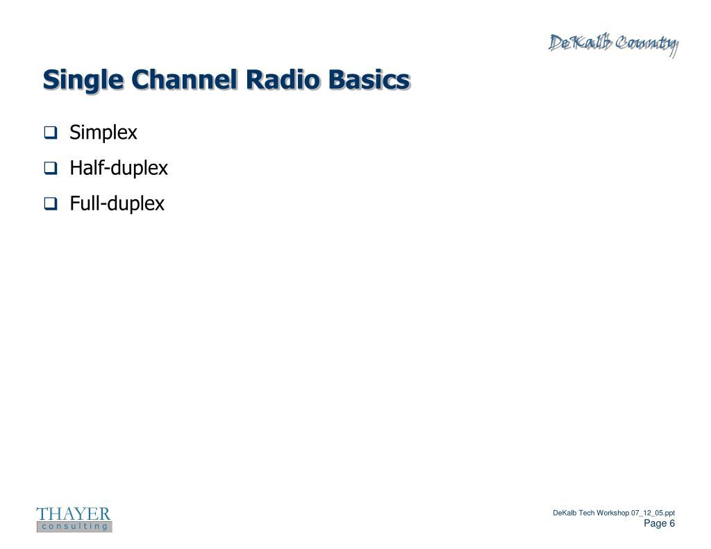 Single Channel Radio Basics