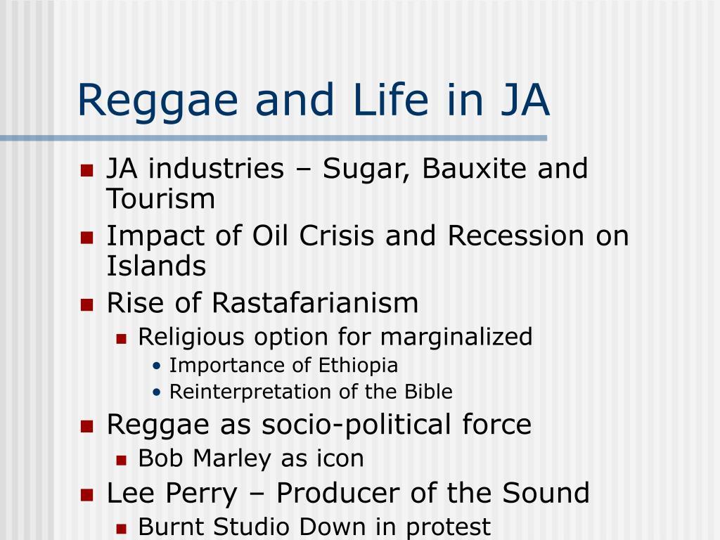 Reggae and Life in JA