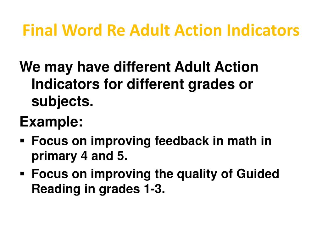 Final Word Re Adult Action Indicators
