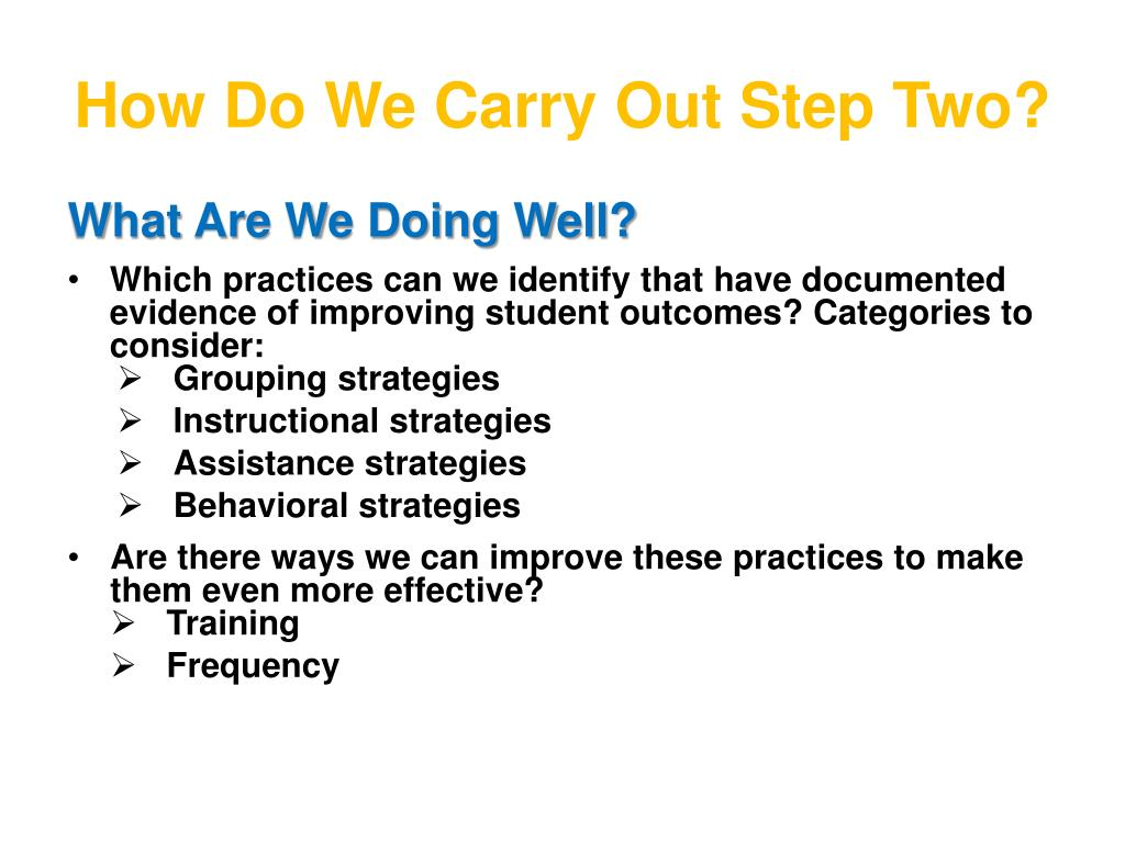 How Do We Carry Out Step Two?