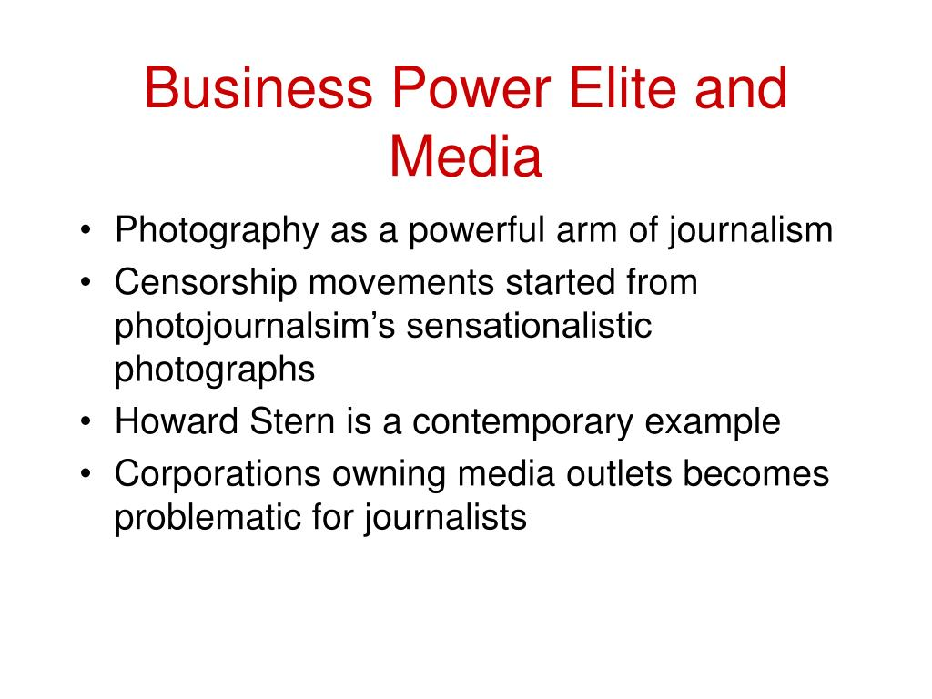 Business Power Elite and Media