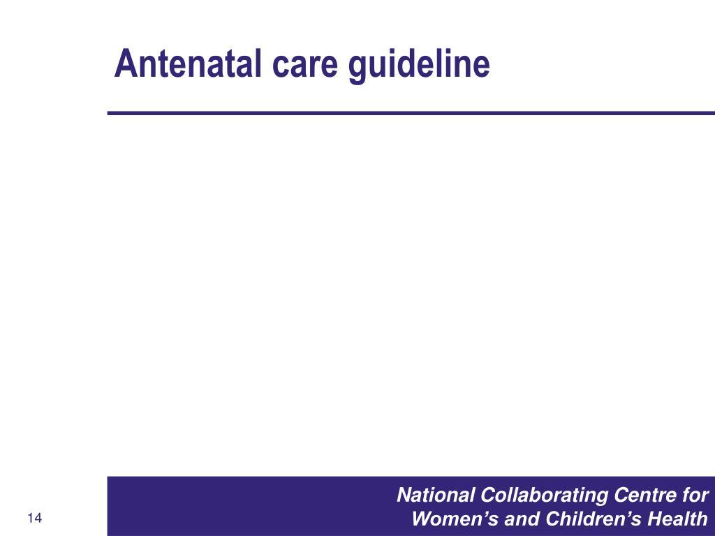 Antenatal care guideline