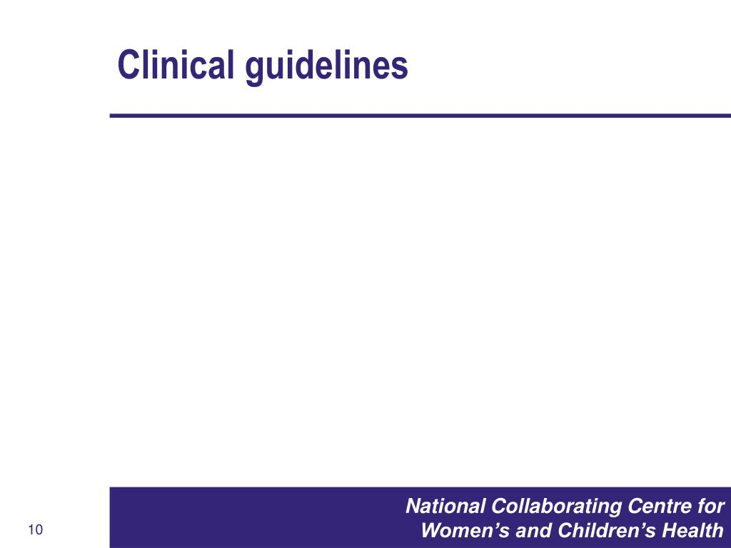Clinical guidelines