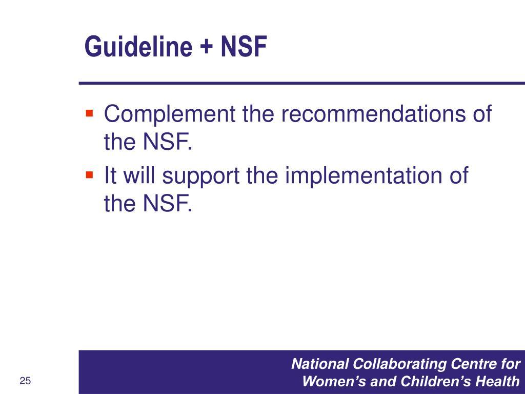 Guideline + NSF