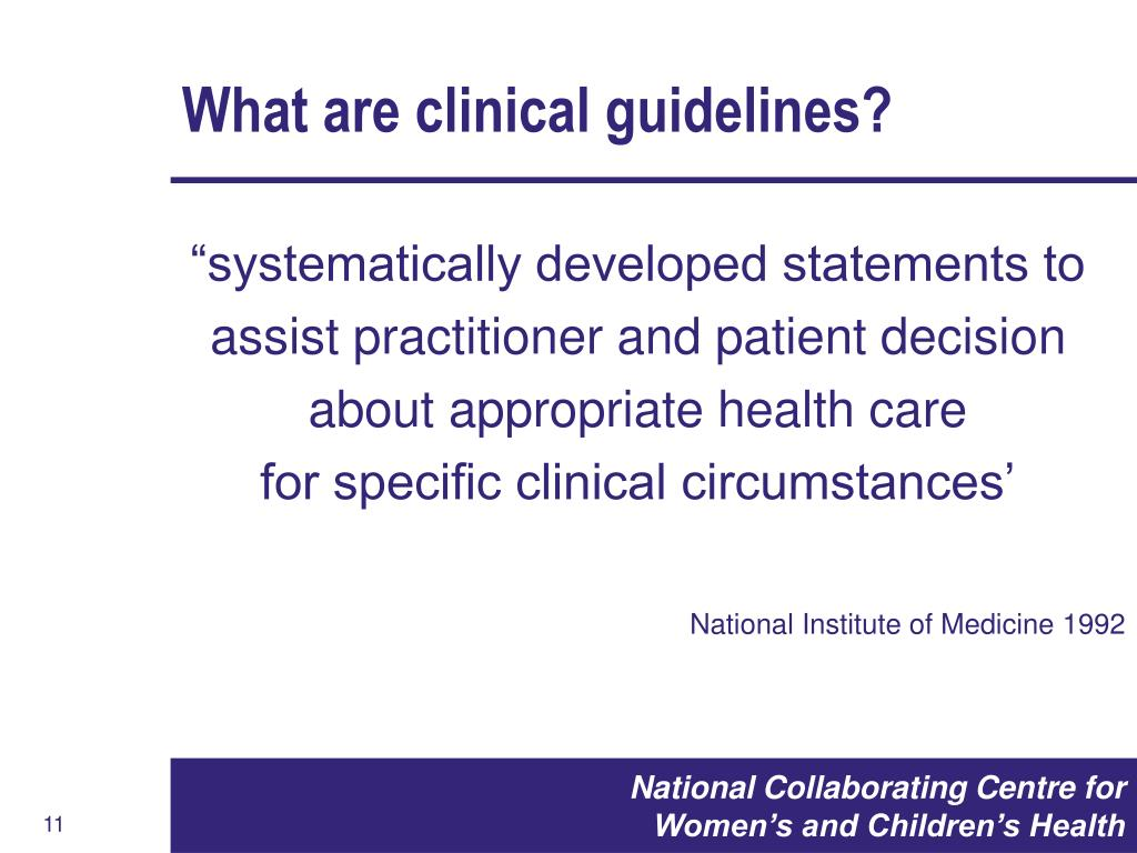 What are clinical guidelines?