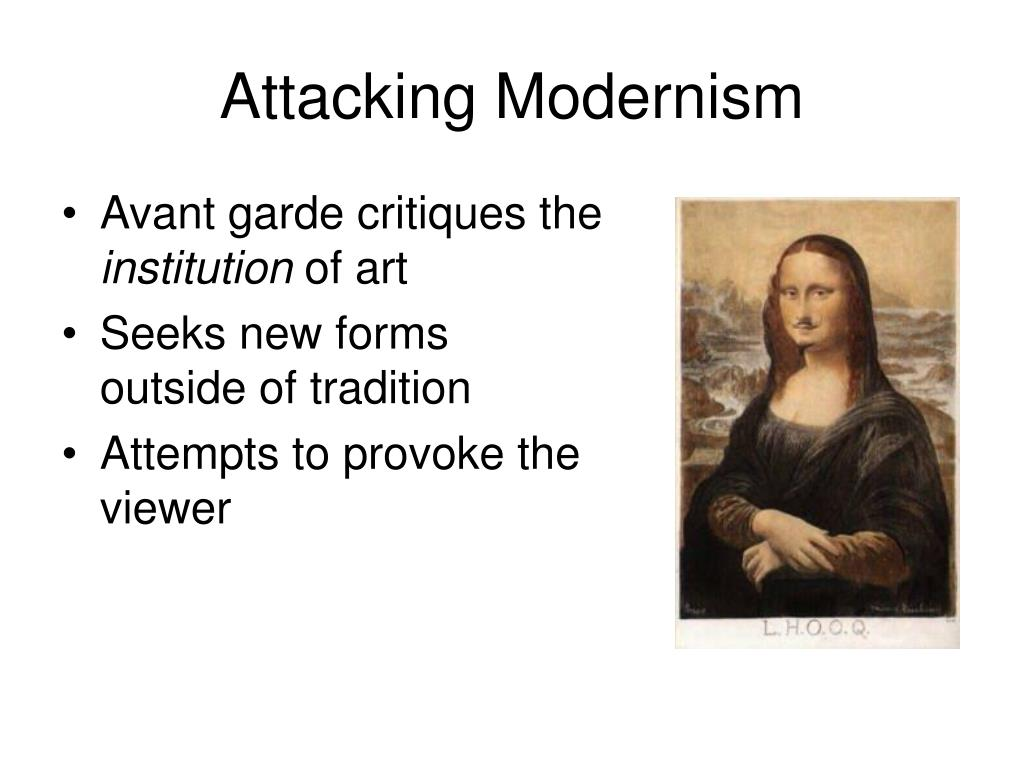 Attacking Modernism