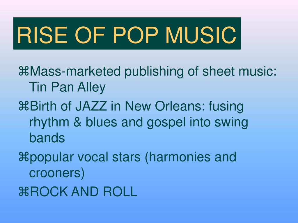 RISE OF POP MUSIC