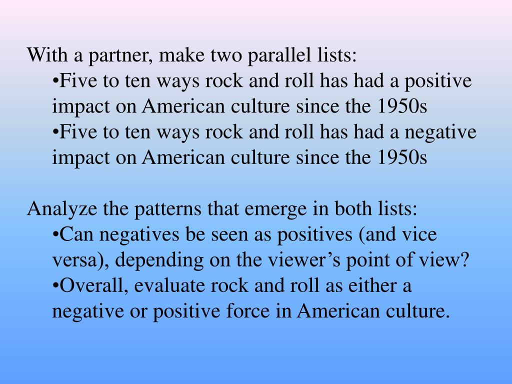 With a partner, make two parallel lists: