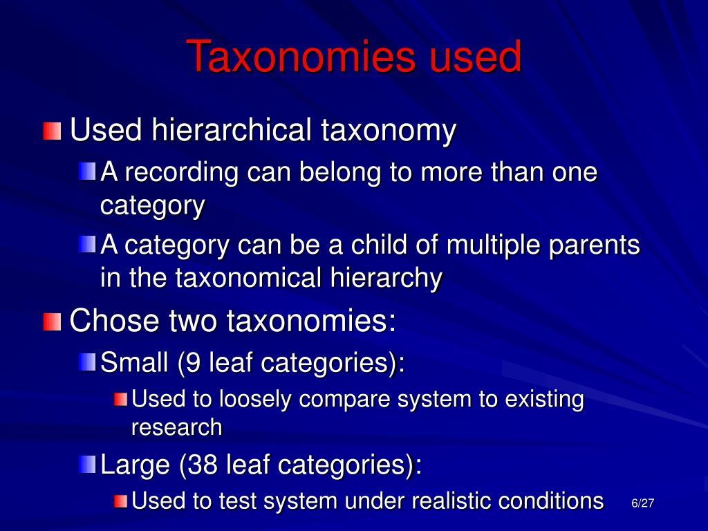 Taxonomies used