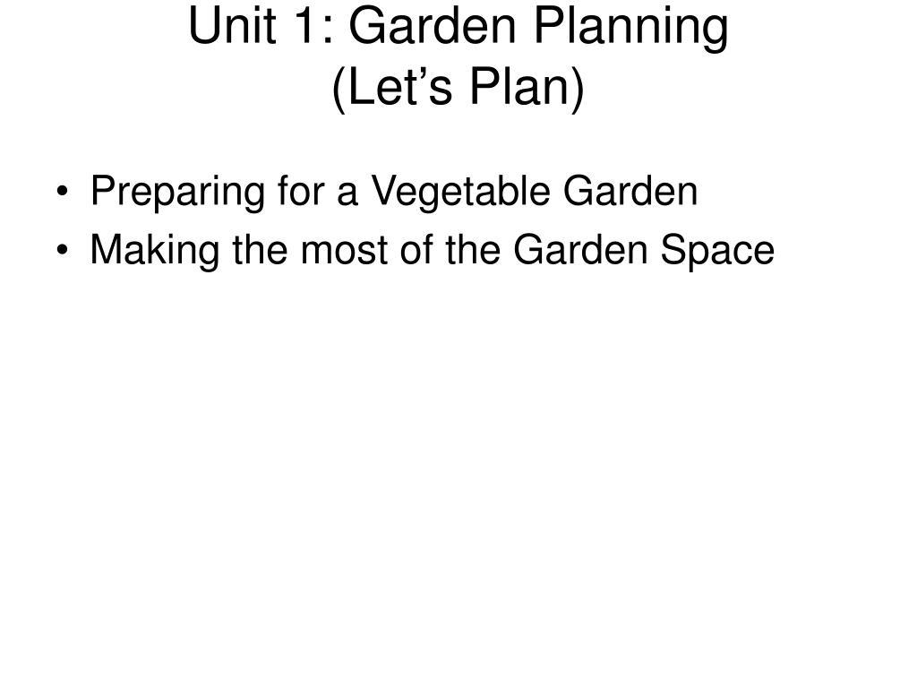 Unit 1: Garden Planning