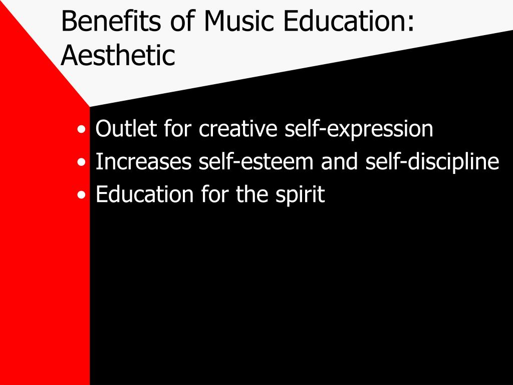 Benefits of Music Education: Aesthetic