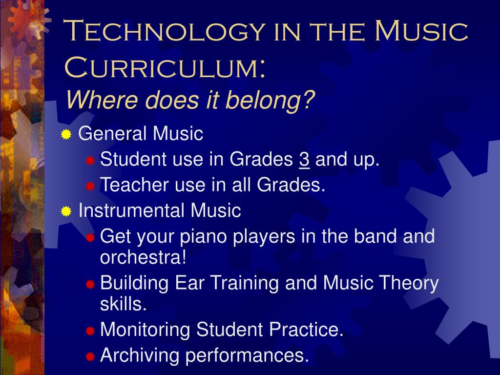Technology in the Music Curriculum: