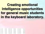creating emotional intelligence opportunities for general music students in the keyboard laboratory