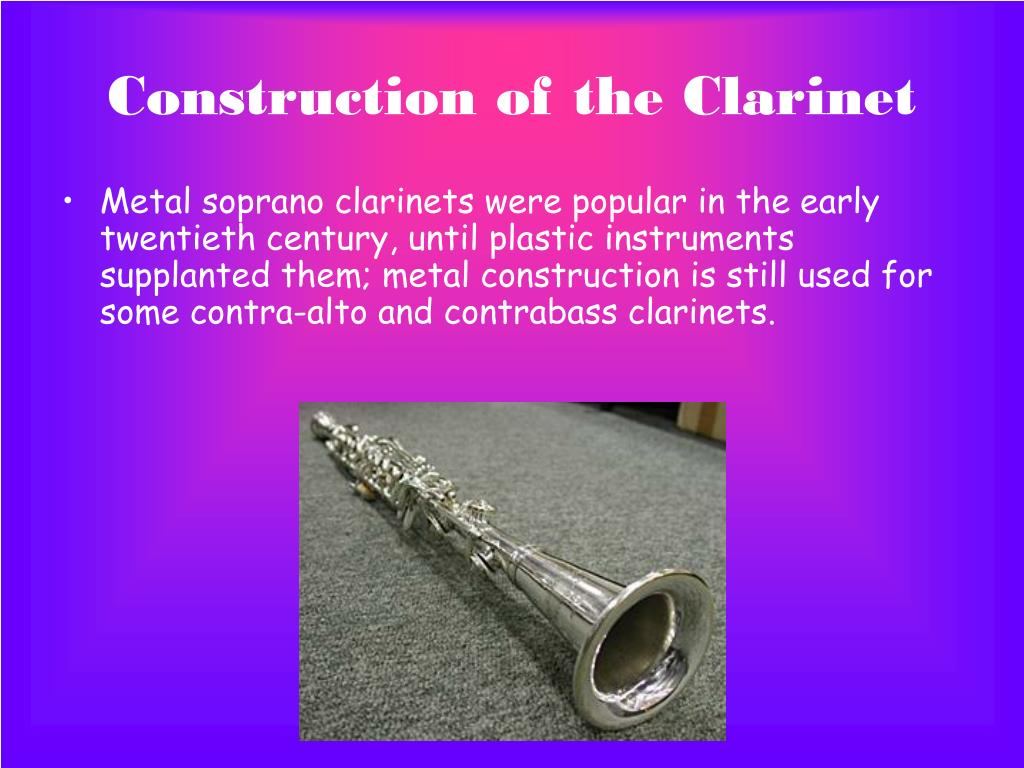 Construction of the Clarinet