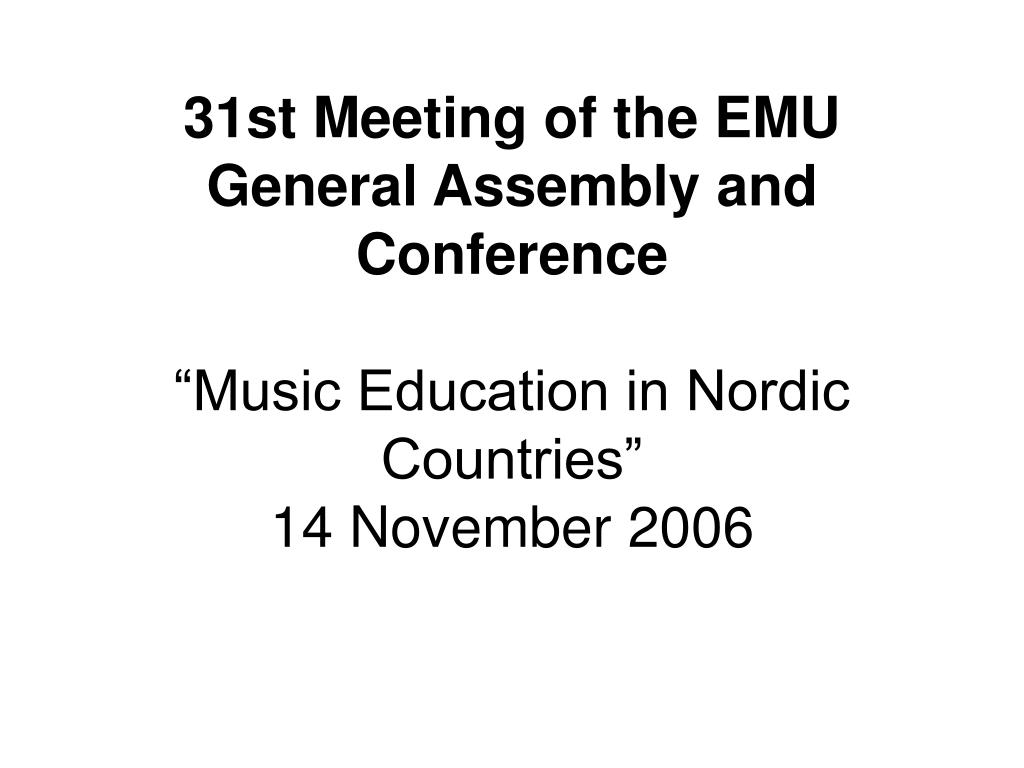31st Meeting of the EMU General Assembly and Conference