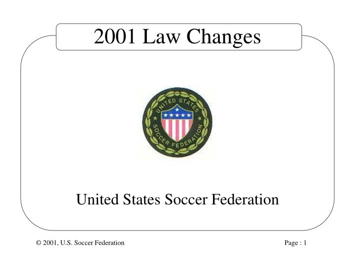 2001 Law Changes