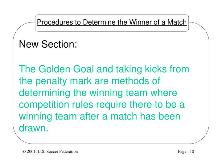Procedures to Determine the Winner of a Match