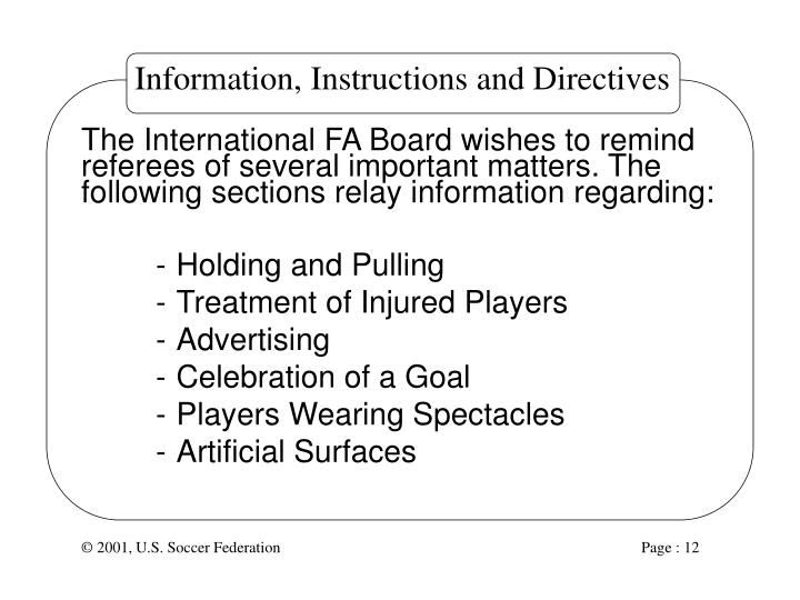 Information, Instructions and Directives