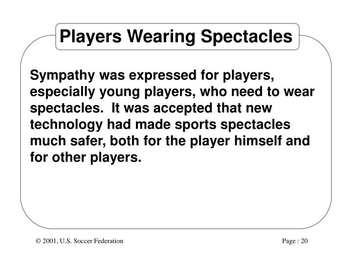 Players Wearing Spectacles