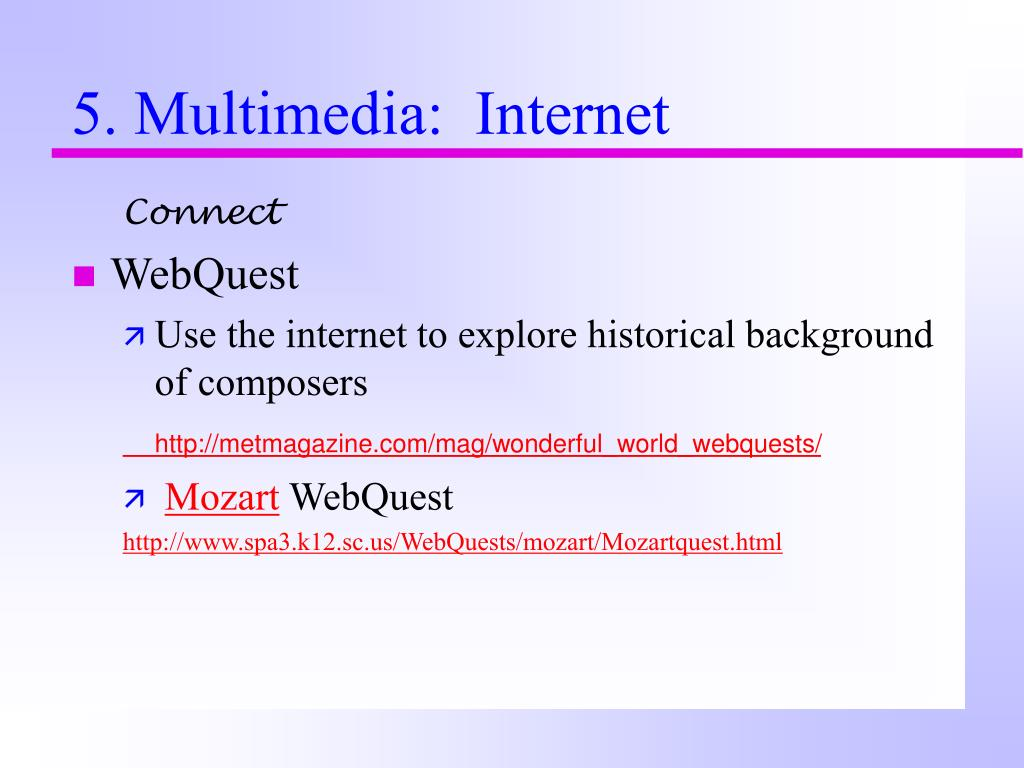 5. Multimedia:  Internet