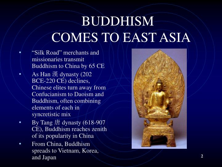 Buddhism comes to east asia l.jpg